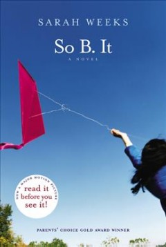 So B. It by Sarah Weeks book cover.