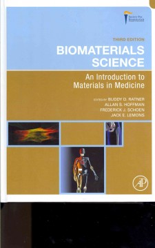 Biomaterials-science-:-an-introduction-to-materials-in-medicine-/-edited-by-Buddy-D.-Ratner-...-[et-al.].