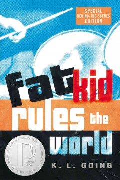 Fat Kid Rules the World by Kelly Going book cover