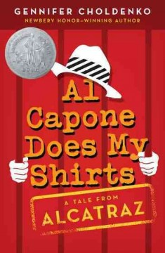 Al Capone Does My Shirts by Gennifer Choldenko book cover