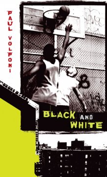 Black and White by Paul Volponi book cover
