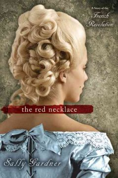 """Cover of """"The Red Necklace: The Story of the French Revolution"""""""