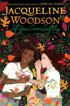 If-you-come-softly-/-Jacqueline-Woodson.