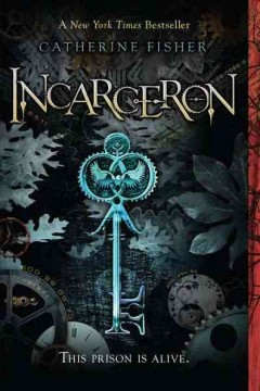 Incarceron by Catherine Fisher book cover
