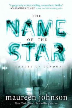 The Name of the Star by Maureen Johnson book cover