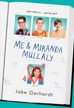 """""""Me and Miranda Mullaly"""" by Jake Gerhardt book cover"""