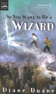 So You Want to Be a Wizard by Diane Duane book cover.