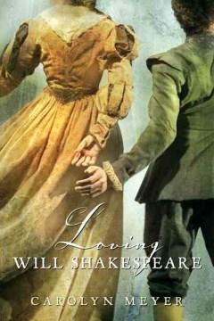"Cover of ""Loving Will Shakespeare"""