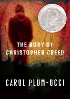 The Body of Christopher Creed by Carol Plum-Ucci book cover