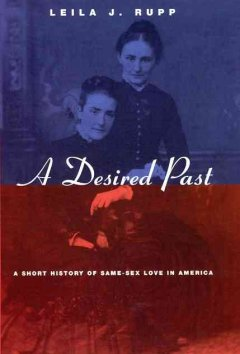 A desired past : a short history of same-sex love in America