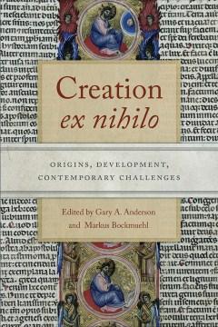 Creation-ex-nihilo-:-origins,-development,-contemporary-challenges