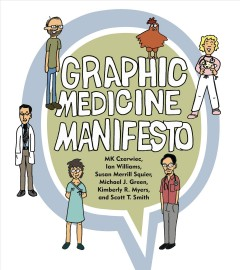 book cover image of Graphic Medicine Manifesto