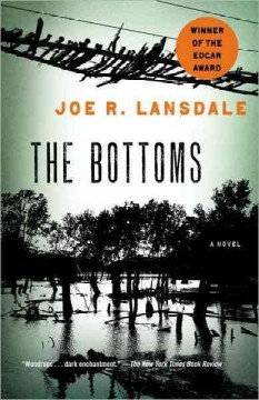 The-Bottoms-[electronic-resource]-/-Joe-R.-Lansdale