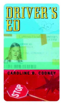Driver's Ed by Caroline B Cooney book cover.