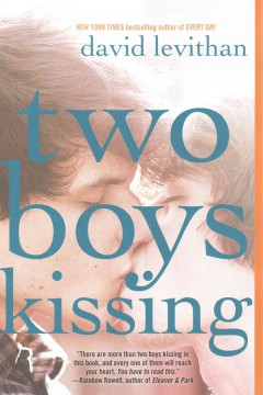 """Cover of """"Two Boys Kissing"""""""