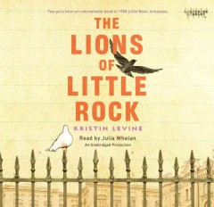 The-lions-of-Little-Rock-Kristin-Levine.