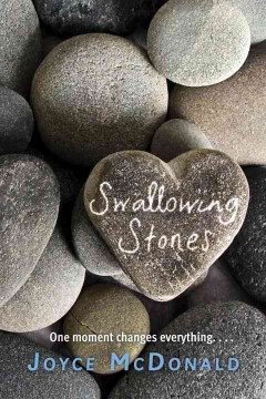 Swallowing Stones by Joyce McDonald book cover.