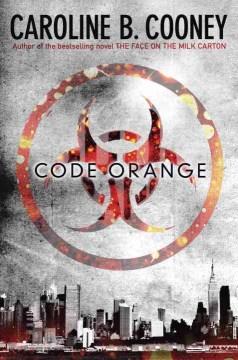 Code Orange by Caroline B. Cooney book cover.