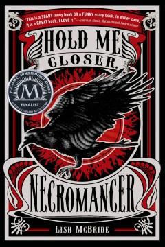 """""""Hold Me Closer, Necromancer"""" by Lish McBride book cover"""