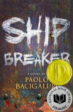 Ship Breaker by Paolo Bacigalupi book cover