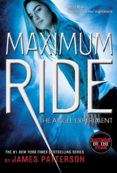 Maximum Ride by James Patterson book cover.