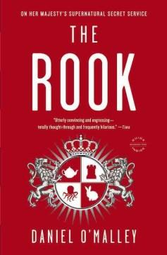 The rook : a novel