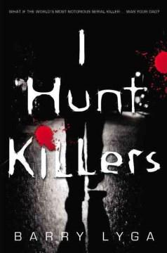 "Cover of ""I Hunt Killers"""