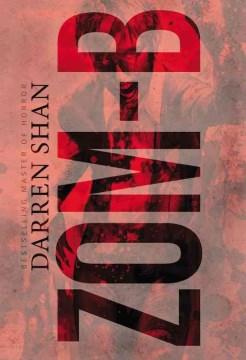 """Zom-B"" by Darren Shan book cover"