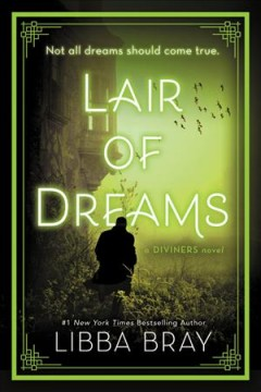 Lair-of-dreams-[electronic-resource]-:-The-Diviners-Series,-Book-2.-Libba-Bray.