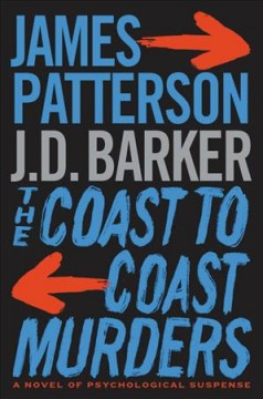 The-coast-to-coast-murders-/-James-Patterson-and-J.D.-Barker.