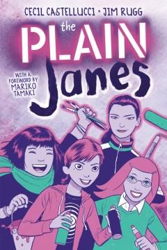 The-plain-Janes-/-Cecil-Castellucci-and-Jim-Rugg.