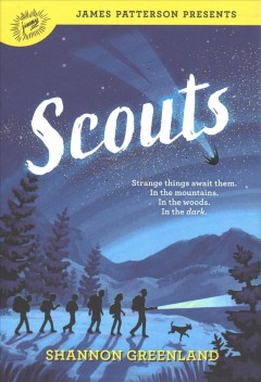 Scouts-/-Shannon-Greenland-;-foreword-by-James-Patterson.