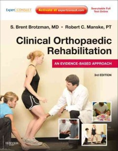 Clinical-orthopaedic-rehabilitation-[edited-by]-S.-Brent-Brotzman,-Robert-C.-Manske-;-managing-editor,-Kay-Daugherty