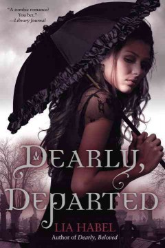 Dearly, Departed by Lia Habel book cover