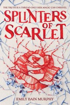 Splinters-of-scarlet-/-Emily-Bain-Murphy.