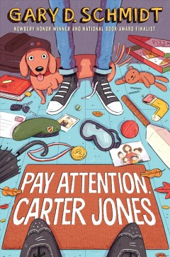 Pay-attention,-Carter-Jones-/-Gary-Schmidt.