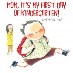 a personal account of the first day of kindergarten
