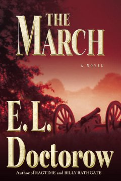 The March A Novel By E L Doctorow