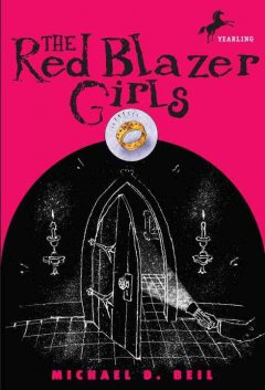 The Red Blazer Girls: The Ring of Rocamadour by Michael D. Bell book cover.