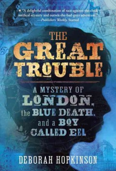 """Cover of """"The Great Trouble"""""""