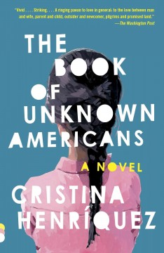 The-book-of-unknown-americans-[electronic-resource]-:-A-novel.-Cristina-Henr©Ưquez.