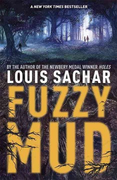 Fuzzy Mud by Louis Sachar book cover.