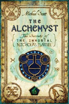 The Alchemyst: The Secrets of the Immortal Nicholas Flamel by Michael Scott book cover