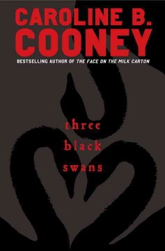 Three Black Swans by Caroline Cooney book cover.