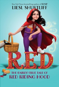 """Cover of """"Red: The True Story of Red Riding Hood"""""""