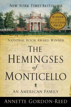 The Hemingses of Monticello : an American family