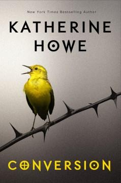 Conversion-/-Katherine-Howe.