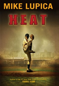 Heat by Mike Lupica book cover