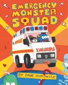 Emergency-Monster-Squad-/-by-Dave-Horowitz.