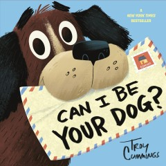 Can-I-be-your-dog?-/-Troy-Cummings.